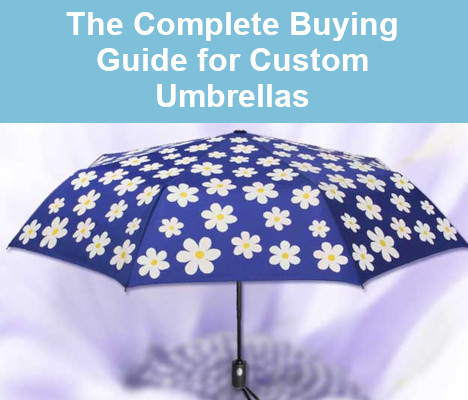 The Complete Buying Guide for Custom Umbrellas